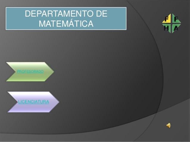 DEPARTAMENTO DE MATEMÁTICA LICENCIATURA PROFESORADO