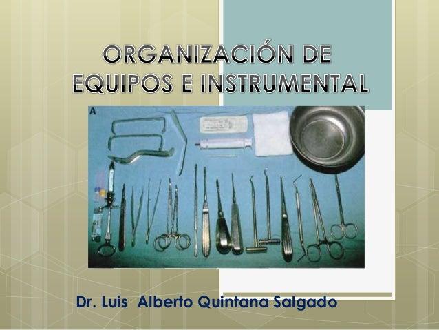 Dr. Luis Alberto Quintana Salgado