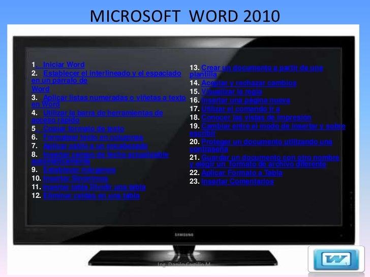 MICROSOFT WORD 20101. Iniciar Word                                  13. Crear un documento a partir de una2. Establecer el...
