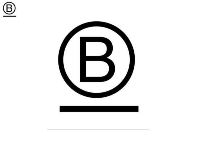 1. Fundamento, contexto y conceptos claves de las Empresas B 2. Sello de las Empresas B y Ejemplos 3. Certificación Empres...