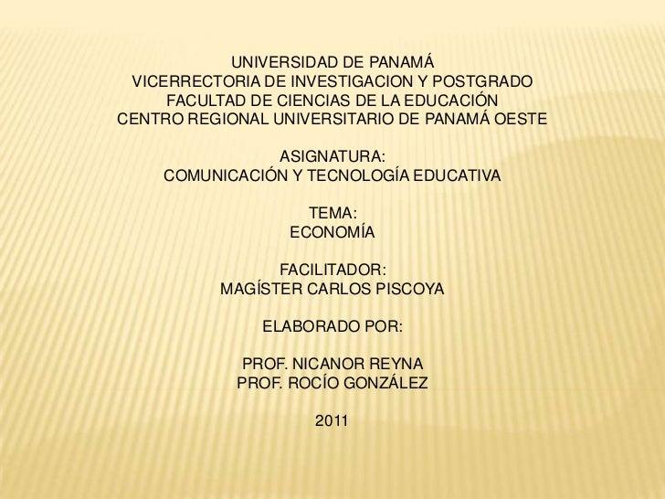 UNIVERSIDAD DE PANAMÁ VICERRECTORIA DE INVESTIGACION Y POSTGRADO     FACULTAD DE CIENCIAS DE LA EDUCACIÓNCENTRO REGIONAL U...