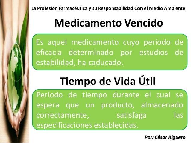 Clase 8 La Profesión Farmacéutica y su Responsabilidad con el Medio Ambiente Slide 2