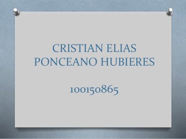 CRISTIAN ELIAS PONCEANO HUBIERES  100150865