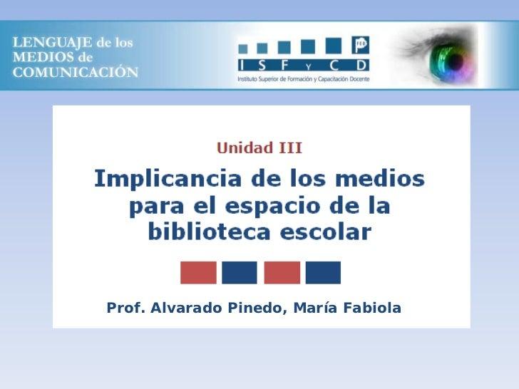 Prof. Alvarado Pinedo, María Fabiola