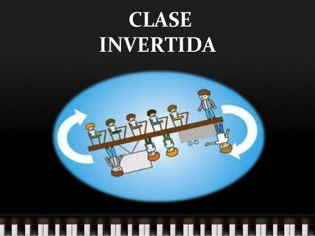 CLASE INVERTIDA