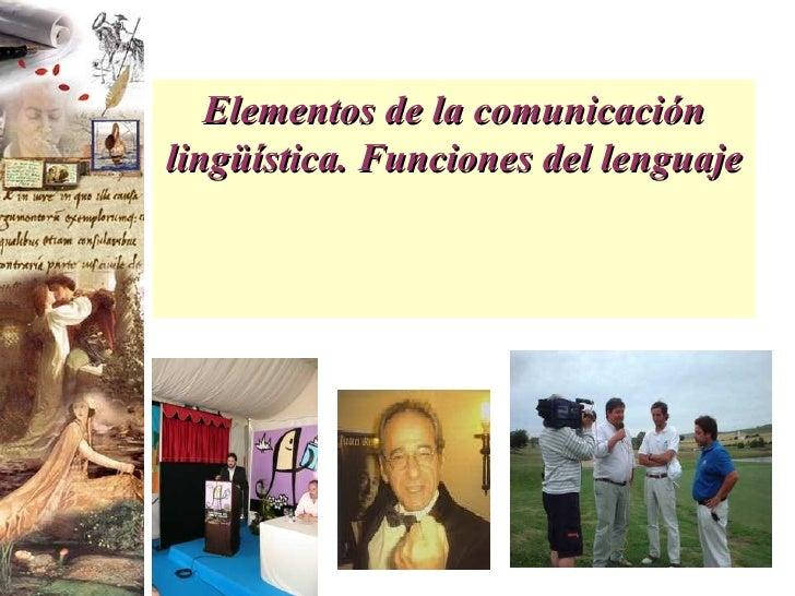Elementos de la comunicación lingüística. Funciones del lenguaje