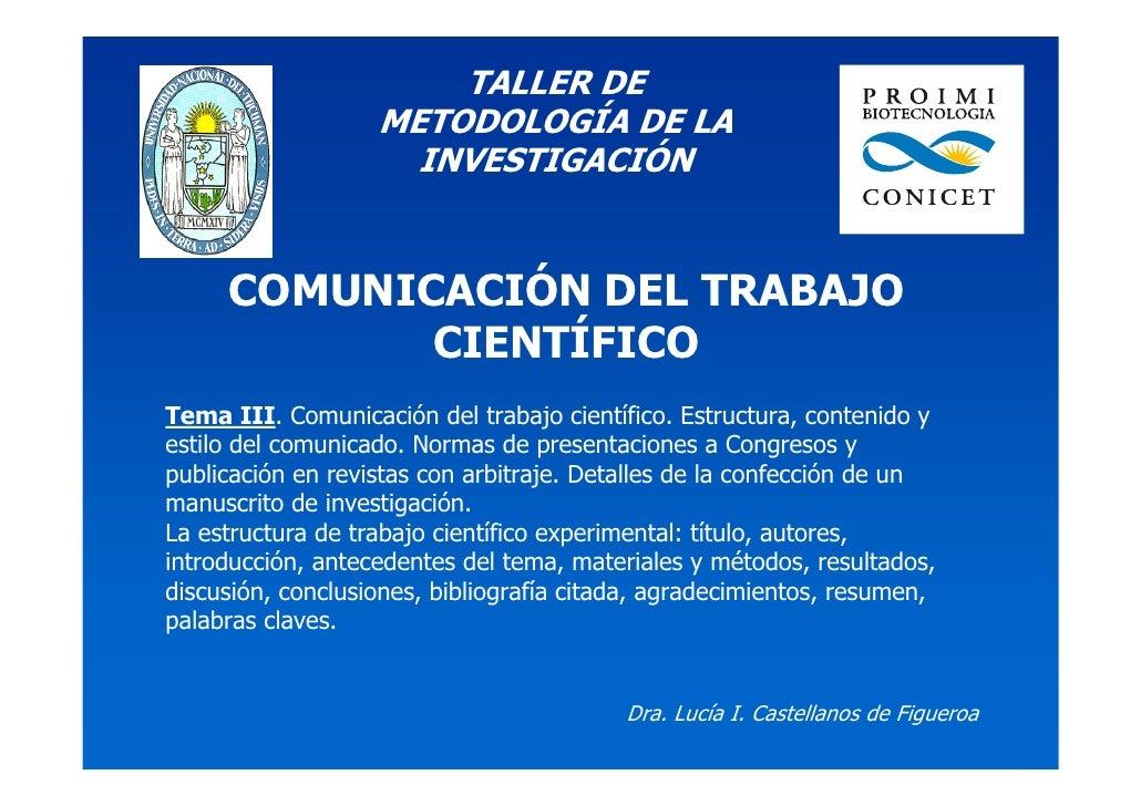 TALLER DE                   METODOLOGÍA DE LA                     INVESTIGACIÓN     COMUNICACIÓN DEL TRABAJO            CI...
