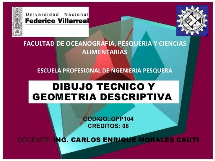 FACULTAD DE OCEANOGRAFIA, PESQUERIA Y CIENCIAS                 ALIMENTARIAS    ESCUELA PROFESIONAL DE NGENIERIA PESQUERA  ...