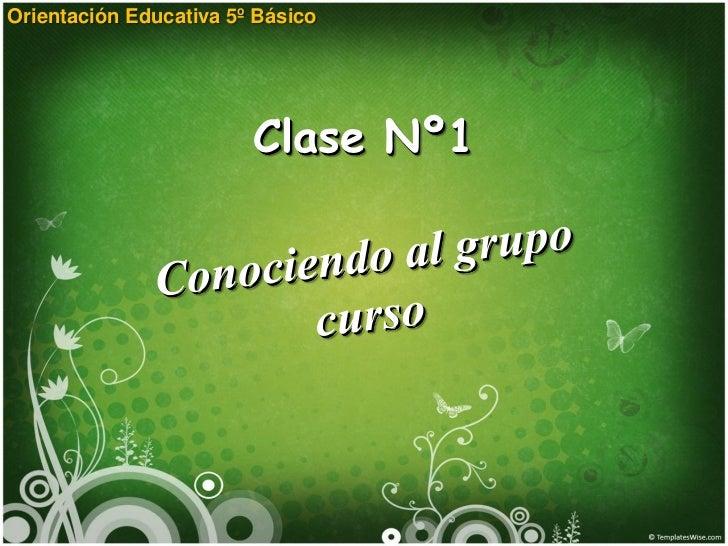 Orientación Educativa 5º Básico                        Clase Nº1