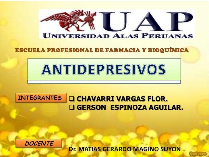INTEGRANTES:  CHAVARRI VARGAS FLOR.             GERSON ESPINOZA AGUILAR. DOCENTE            Dr. MATIAS GERARDO MAGINO SU...