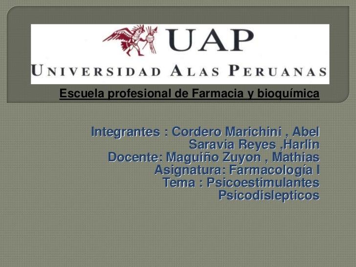 Facultad de ciencias de la saludEscuela profesional de Farmacia y bioquímica     Integrantes : Cordero Marichini , Abel   ...