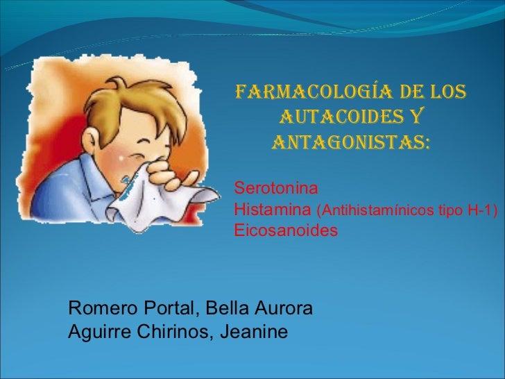 Farmacología de los                     autacoides y                     antagonistas:                  Serotonina        ...