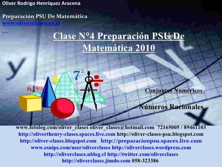 Clase  n°4 de psu matemática 2010   números racionales, reales y raices