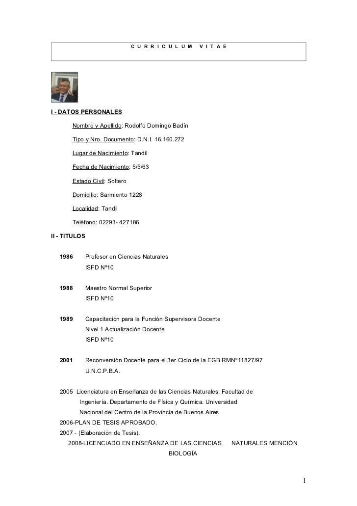 C U R R I C U L U M     V I T A EI - DATOS PERSONALES       Nombre y Apellido: Rodolfo Domingo Badín       Tipo y Nro. Doc...