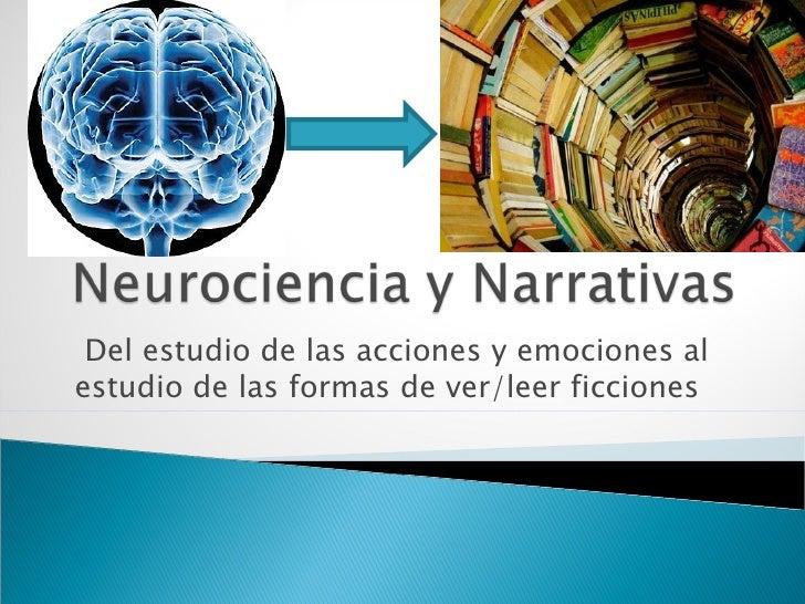 Del estudio de las acciones y emociones alestudio de las formas de ver/leer ficciones