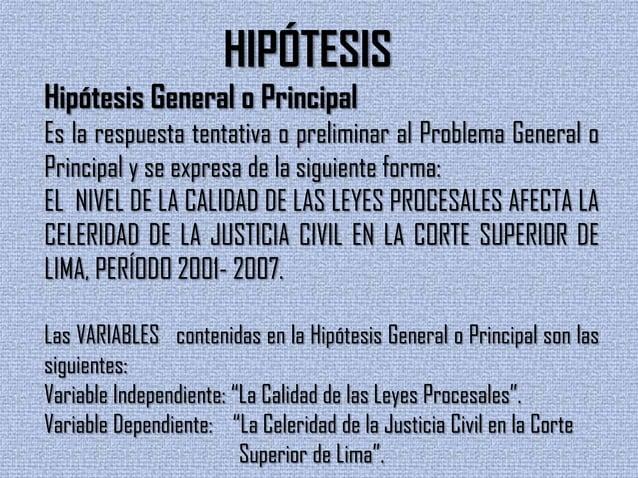 Hipótesis Específicas o Derivadasa) Primera Hipótesis Específica o Derivada.Es la respuesta preliminar al Primer Problema ...