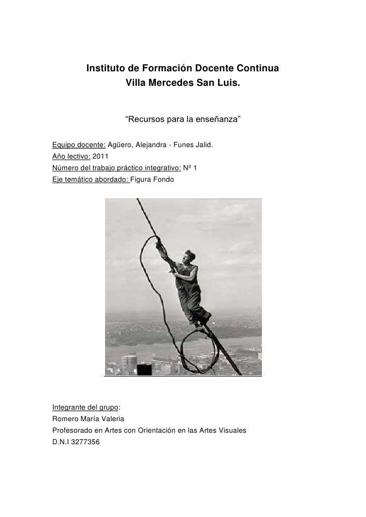 """Instituto de Formación Docente Continua                   Villa Mercedes San Luis.                        """"Recursos para l..."""