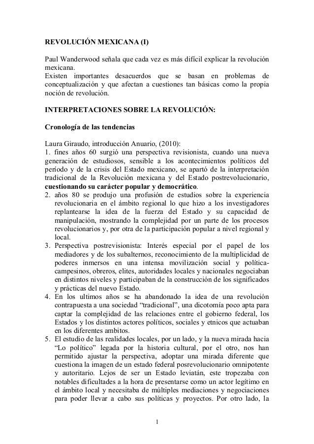 REVOLUCIÓN MEXICANA (I) Paul Wanderwood señala que cada vez es más difícil explicar la revolución mexicana. Existen import...