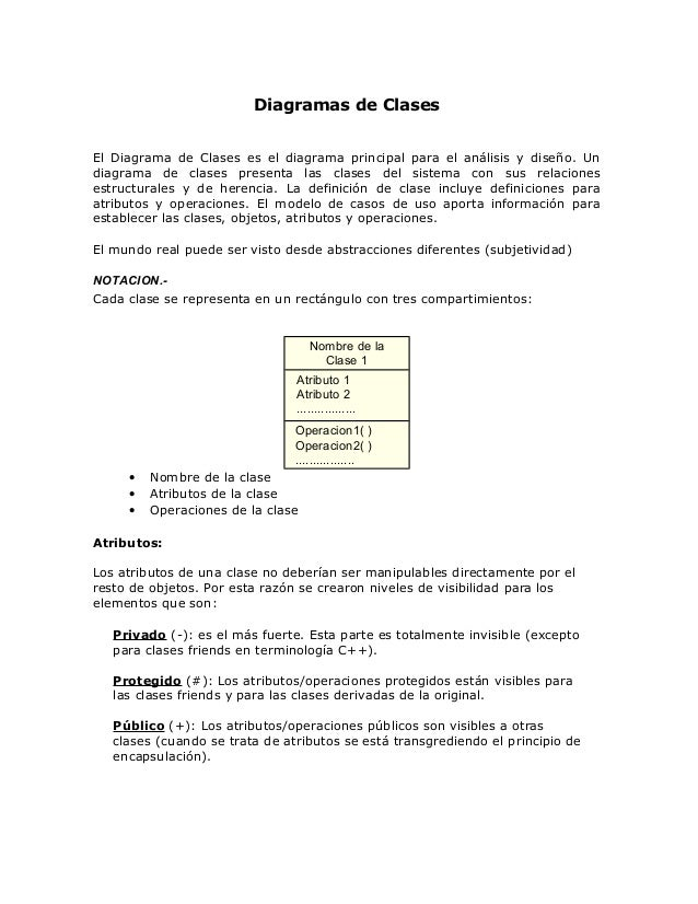 Diagramas de Clases El Diagrama de Clases es el diagrama principal para el análisis y diseño. Un diagrama de clases presen...