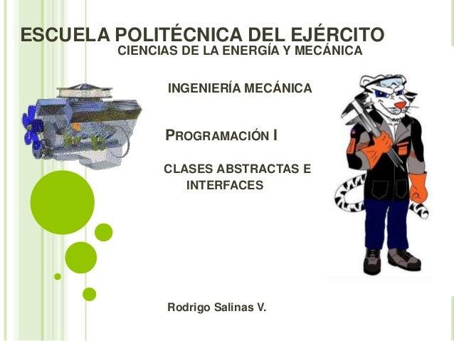 ESCUELA POLITÉCNICA DEL EJÉRCITO        CIENCIAS DE LA ENERGÍA Y MECÁNICA              INGENIERÍA MECÁNICA              PR...