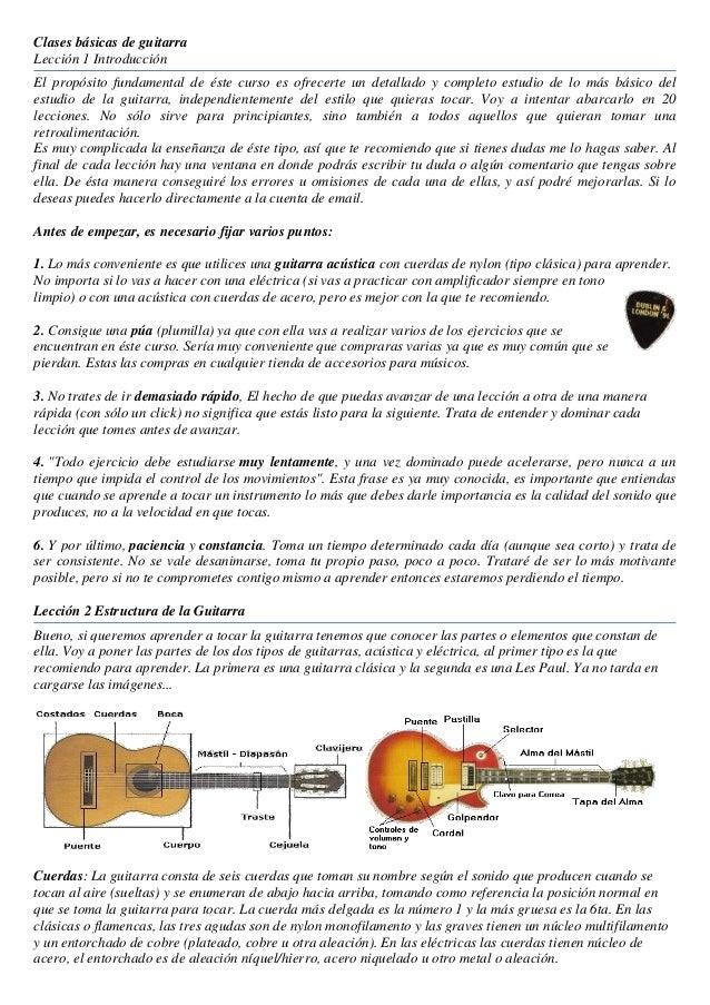 Clases básicas de guitarraLección 1 IntroducciónEl propósito fundamental de éste curso es ofrecerte un detallado y complet...