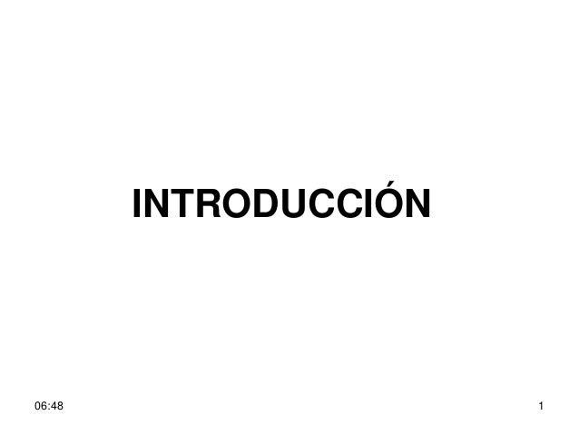 INTRODUCCIÓN06:48 1