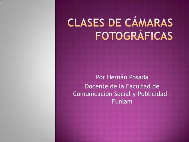Por Hernán Posada   Docente de la Facultad deComunicación Social y Publicidad -            Funlam