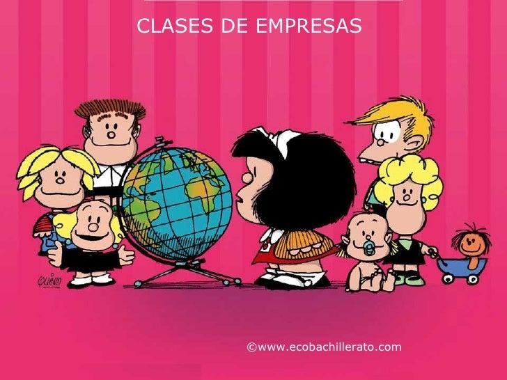CLASES DE EMPRESAS ©www.ecobachillerato.com