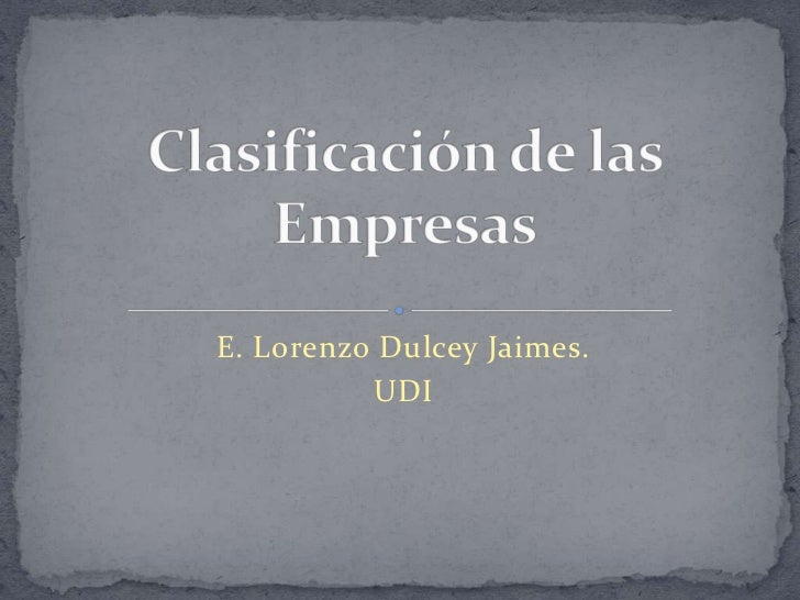 E. Lorenzo Dulcey Jaimes.          UDI