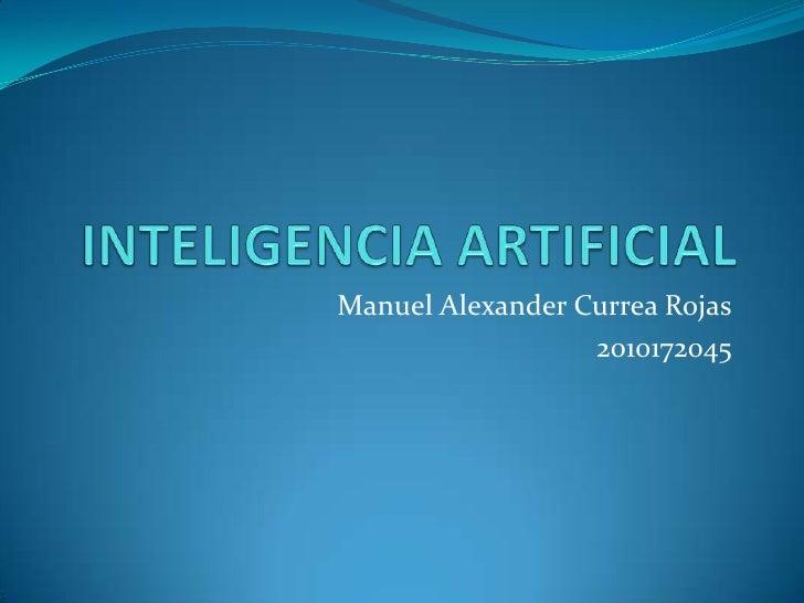 Manuel Alexander Currea Rojas                  2010172045