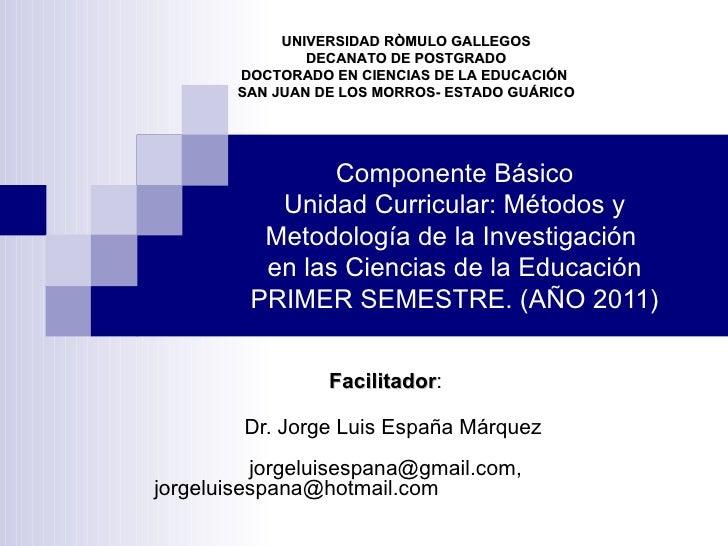 UNIVERSIDAD RÒMULO GALLEGOS                DECANATO DE POSTGRADO        DOCTORADO EN CIENCIAS DE LA EDUCACIÓN        SAN J...