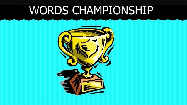 WORDS CHAMPIONSHIP