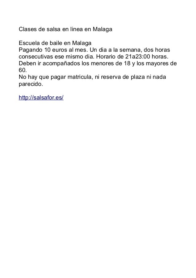 Clases de salsa en linea en Malaga Escuela de baile en Malaga Pagando 10 euros al mes. Un dia a la semana, dos horas conse...