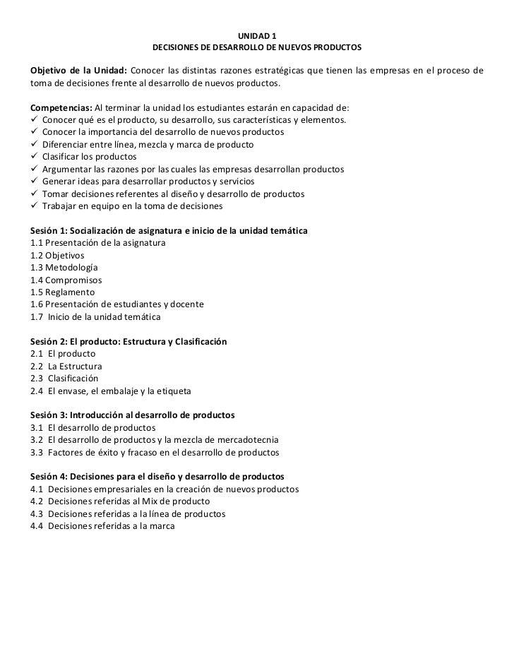 UNIDAD 1                              DECISIONES DE DESARROLLO DE NUEVOS PRODUCTOSObjetivo de la Unidad: Conocer las disti...