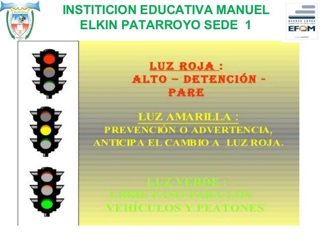 INSTITICION EDUCATIVA MANUEL ELKIN PATARROYO SEDE 1