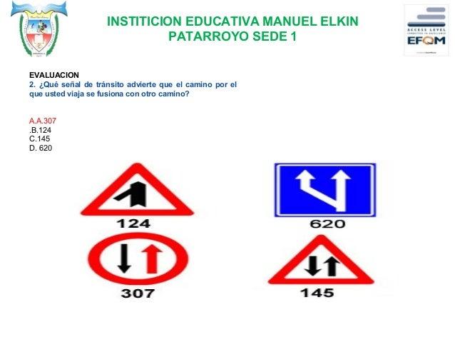 INSTITICION EDUCATIVA MANUEL ELKIN PATARROYO SEDE 1 3. ¿Cuantas veces es intermitente la luz verde en un semáforo que func...
