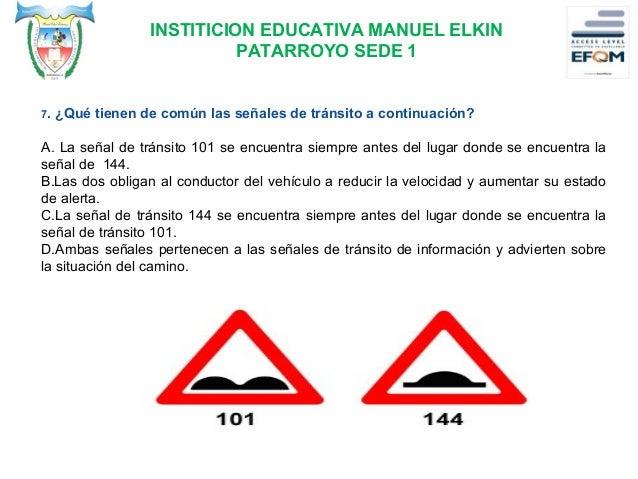 """INSTITICION EDUCATIVA MANUEL ELKIN PATARROYO SEDE 1 8.¿Que señal de tránsito significa """"peatones en las cercanías""""? A.136 ..."""