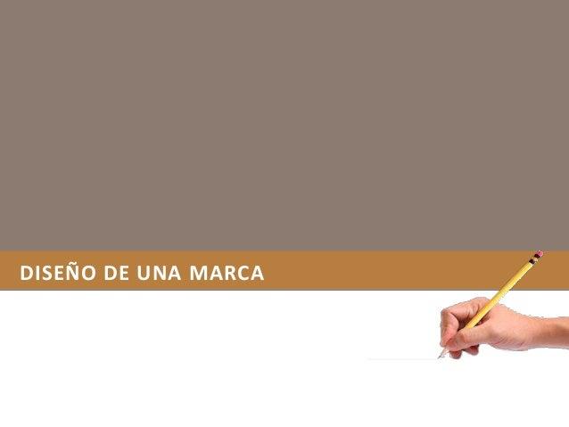 DISEÑO DE UNA MARCA