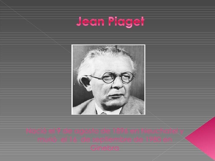 Nació el 9 de agosto de 1896 en Neuchatel y murió  el 16  de septiembre de 1980 en Ginebra