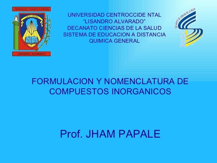"""UNIVERSIDAD CENTROCCIDE NTAL """" LISANDRO ALVARADO"""" DECANATO CIENCIAS DE LA SALUD SISTEMA DE EDUCACION A DISTANCIA QUIMICA G..."""