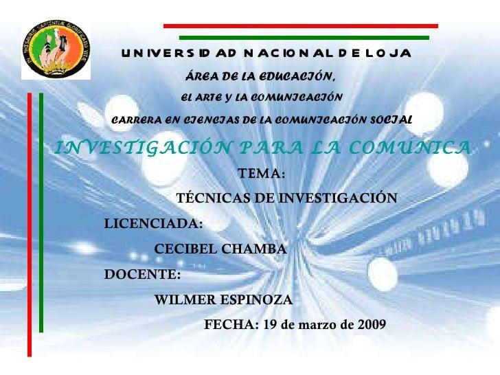 UNIVERSIDAD NACIONAL DE LOJA ÁREA DE LA EDUCACIÓN,  EL ARTE Y LA COMUNICACIÓN CARRERA EN CIENCIAS DE LA COMUNICACIÓN S OCI...