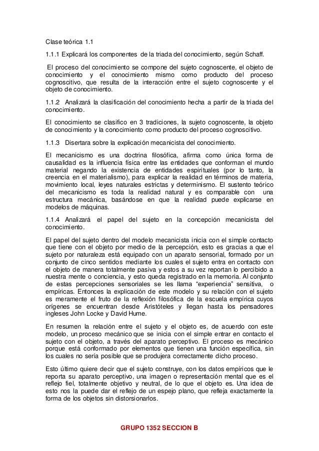 GRUPO 1352 SECCION B Clase teórica 1.1 1.1.1 Explicará los componentes de la triada del conocimiento, según Schaff. El pro...