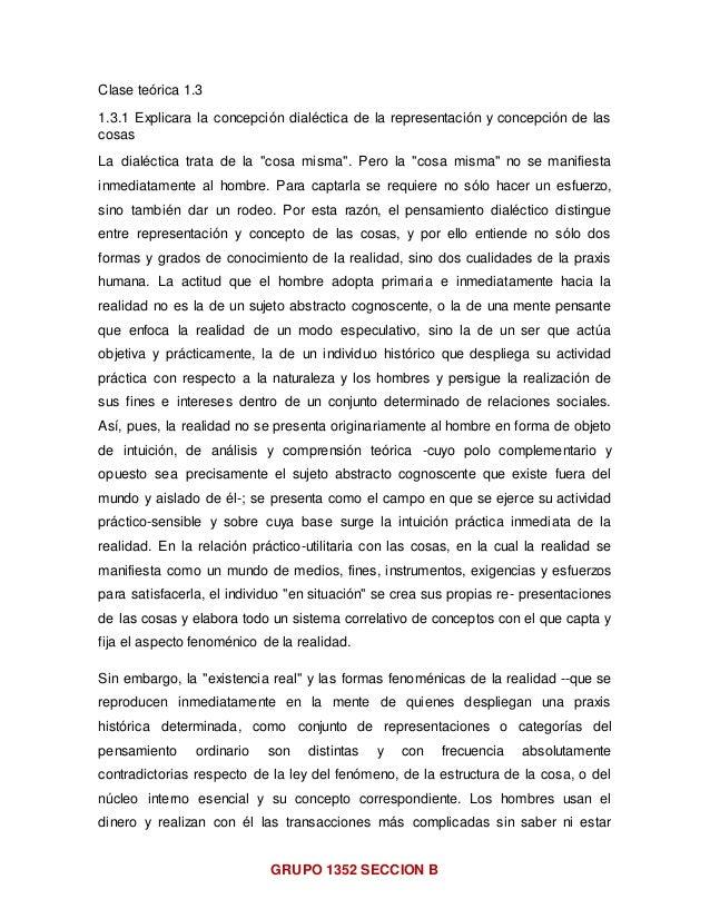 GRUPO 1352 SECCION B Clase teórica 1.3 1.3.1 Explicara la concepción dialéctica de la representación y concepción de las c...