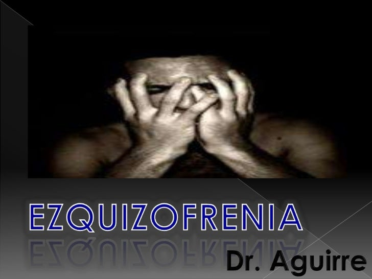"""¿Qué es la esquizofrenia? De acuerdo a la OMS: """"La Esquizofrenia está caracterizada por un disturbio fundamental de la per..."""