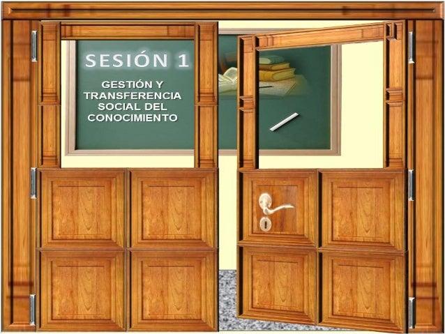 Saludos Doctorantes, bienvenidos a nuestra primera sesión virtual del Seminario Gestión y Transferencia Social del Conocim...