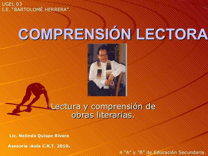 """UGEL 03I.E. """"BARTOLOMÉ HERRERA"""".      COMPRENSIÓN LECTORA                    Lectura y comprensión de                     ..."""