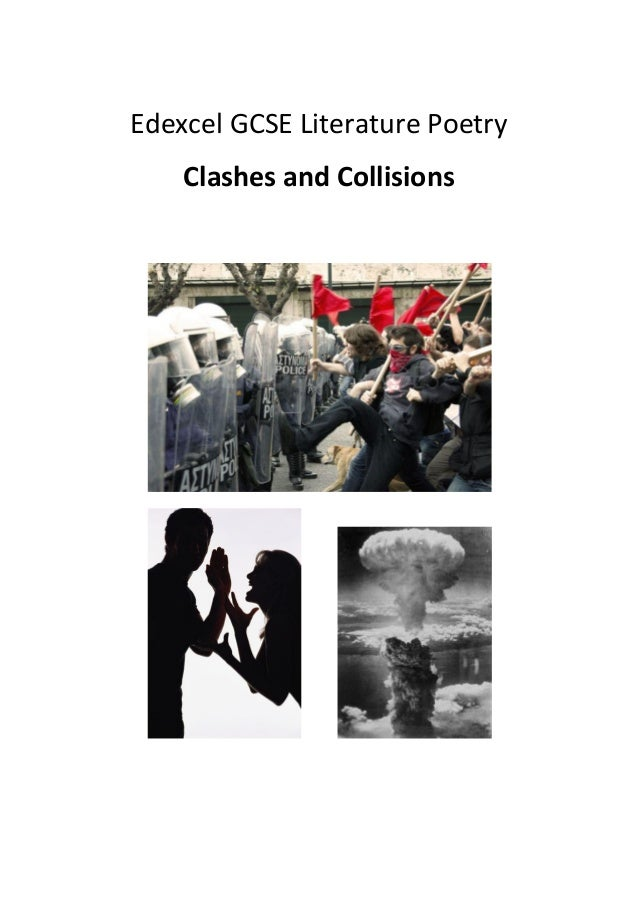 Edexcel GCSE Literature Poetry    Clashes and Collisions