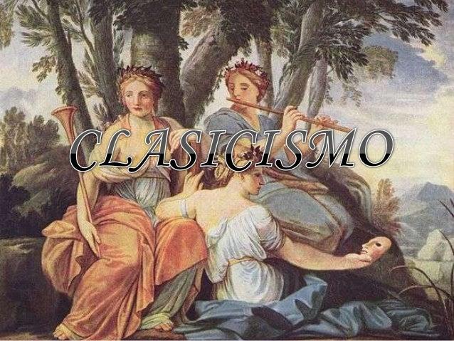 Clasicismo - Epoca del clasicismo ...