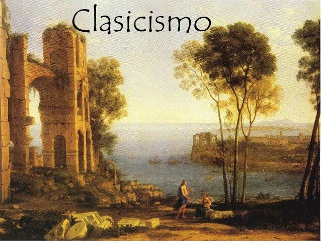 El clasicismo - Epoca del clasicismo ...
