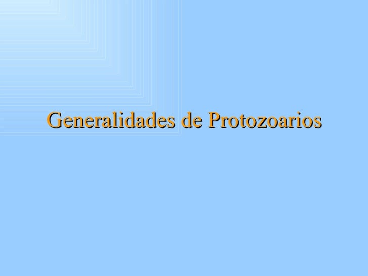 Generalidades de Protozoarios